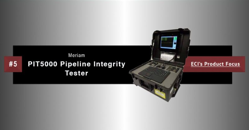 Meriam PIT5000 Pipeline Integrity Tester