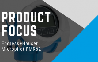 Product Focus: Endress+Hauser Micropilot FMR62